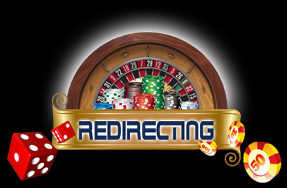 You are now being redirected to the casino.